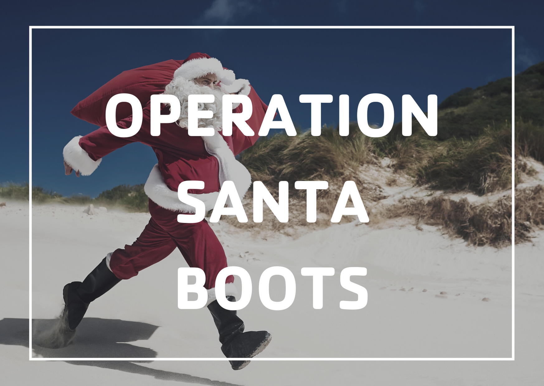 Click to register for Operation Santa Boots